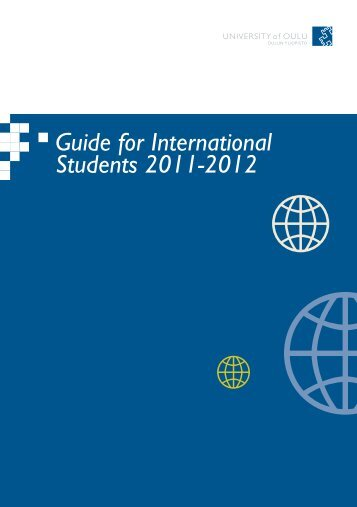 Guide for International Students 2011-2012 - Oulu