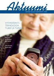 HYVINVOINTI- TEKNOLOGIA TUKEE JA TURVAA - Oulu