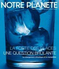 LA FONTE DES GLACES UNE QUESTION BRÛLANTE - Our Planet