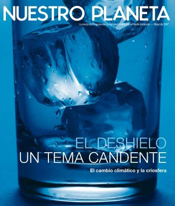 EL DESHIELO UN TEMA CANDENTE - Our Planet