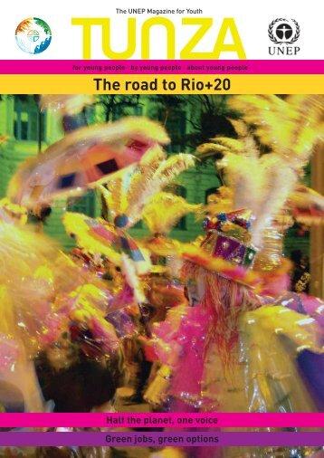 Tunza Vol. 9.3: The road to Rio+20 - UNEP