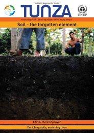 Tunza Vol. 9.2: Soil - the forgotten element - UNEP