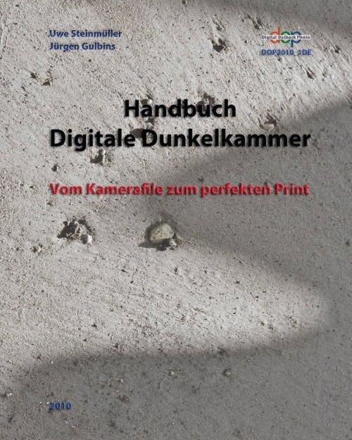 "Handbuch ""Digitale Dunkelkammer"" - Digital Outback Photo"