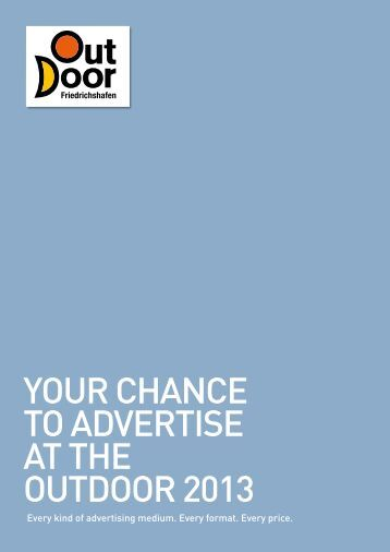YOUR CHANCE TO ADVERTISE AT THE OUTDOOR 2013