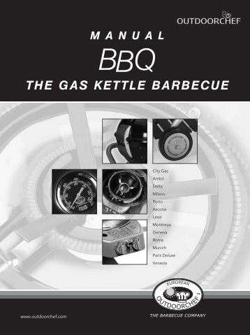 THE GAS KETTLE BARBECUE - Outdoorchef.com
