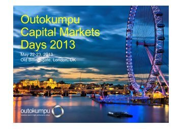 Capital Markets Day 2013 presentation by Mika ... - Outokumpu