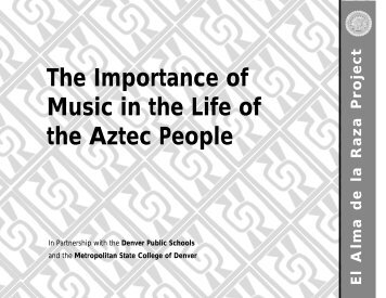 The Importance of Music in the Life of the Aztec ... - Outreach World