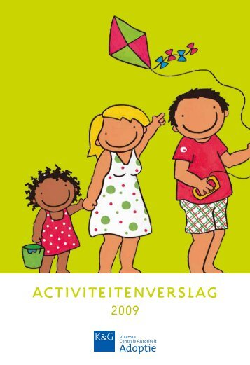 Activiteitenverslag Adoptie 2009 - Kind en Gezin
