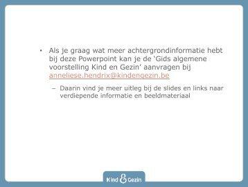Presentatie: Dienstverlening van Kind en Gezin (1MB)