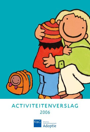 Activiteitenverslag Adoptie 2006 - Kind en Gezin
