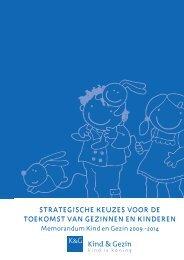 strategische keuzes voor de toekomst van gezinnen ... - Kind en Gezin