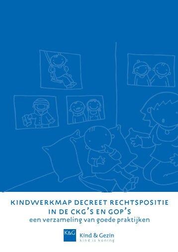 kindwerkmap decreet rechtspositie in de ckg's en ... - Kind en Gezin