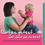 Brochure: Oortjes getest... wat doen we nu best? - Kind en Gezin