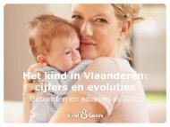 Het kind in Vlaanderen: cijfers en evoluties - Kind en Gezin