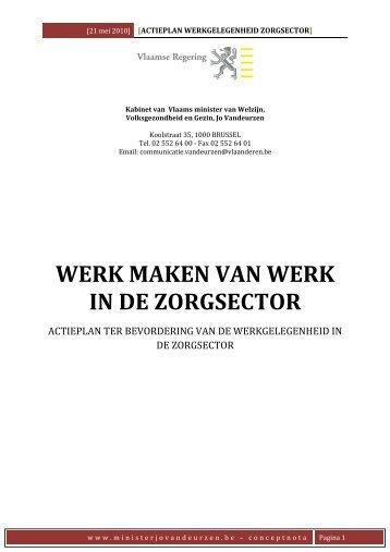 Werk maken van werk in de zorgsector (2010) - Kind en Gezin