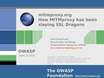How MITM Proxy has been slaying SSL Dragons - owasp