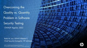 Overcoming the Quality vs. Quantity Problem in Software ... - owasp