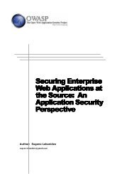 Securing Enterprise Web Applications at the Source: An ... - owasp