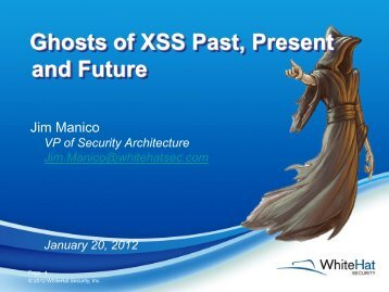 Ghosts of XSS Past, Present and Future - owasp