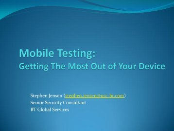 Mobile Testing: Getting The Most Out of Your Device - owasp