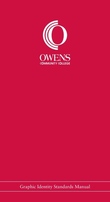Graphic Identity Standards Manual - Owens Community College