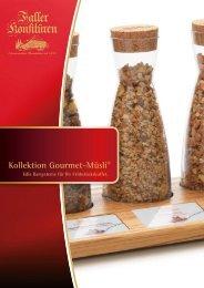 Kollektion Gourmet-Müsli®