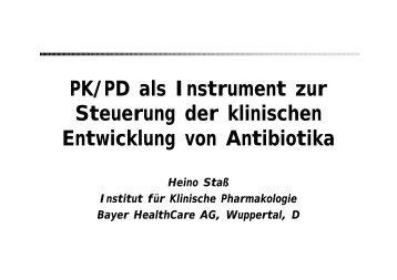 PK/PD als Instrument zur Steuerung der klinischen Entwicklung von ...