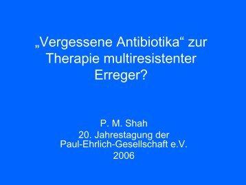 zur Therapie multiresistenter Erreger? - Paul Ehrlich Gesellschaft
