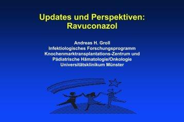 Updates und Perspektiven: Ravuconazol