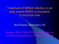 Treatment of MRSA infection in an area where MRSA is prevalent
