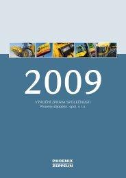 Výroční zpráva 2009 - Phoenix-Zeppelin, spol. s ro