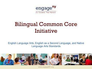Bilingual Common Core Initiative: English Language Arts ... - p-12