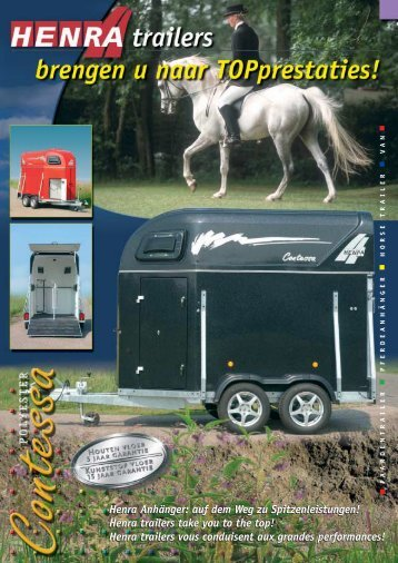 Henra trailers take you to the top! - Paardentrailer.nl