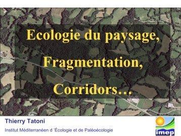 Ecologie du paysage, Fragmentation, Corridors…