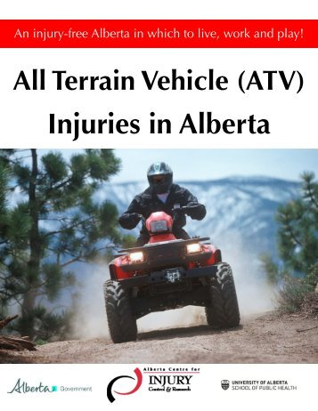 ATV letterstyle 2011 deaths - Alberta Centre for Injury Control ...
