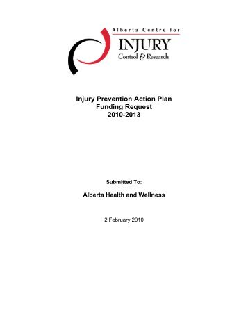 ACICR Business Plan 2010-2013 - Alberta Centre for Injury Control ...