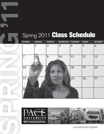 Spring 2011 Class Schedule - Pace University