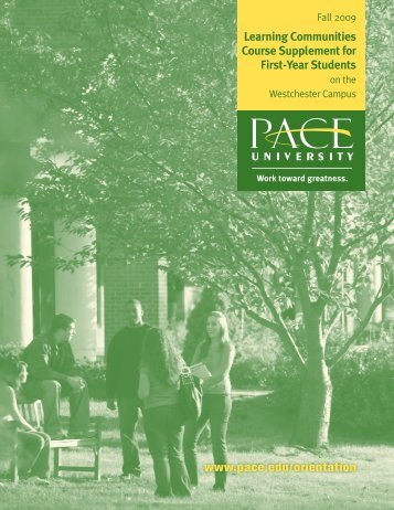 Learning Communities for First-Year Students - Pace University