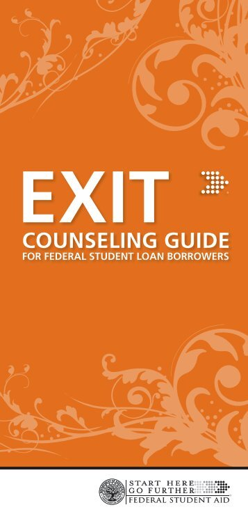 Exit Counseling Guide for Federal Student Loan Borrowers