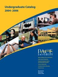 Download the 2004 - 2006 Undergraduate Catalog - Pace University