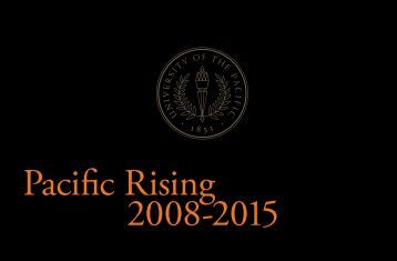 Pacific Rising 2008-2015 - University of the Pacific