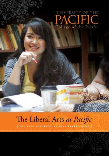 The Liberal Arts at Pacific - University of the Pacific