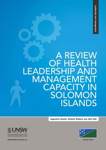 a review of health leadership and management capacity in solomon ...