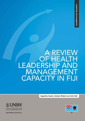 a review of health leadership and management capacity in fiji - HRH ...