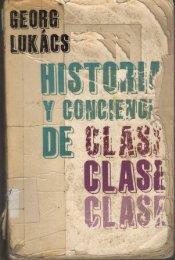 Lukacs - Historia y conciencia de clase