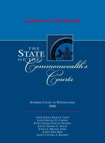 State of the Commonwealth's Courts, 2006 - Pennsylvania's Unified ...