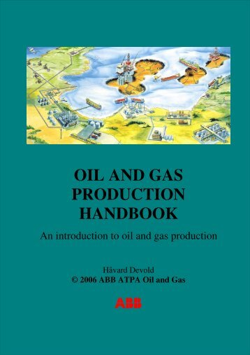 Oil and gas production handbook - Process Control and ...