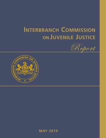 Interbranch Commission on Juvenile Justice - Pennsylvania's ...