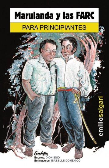 Marulanda y las FARC para principiantes