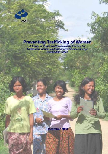 Preventing Trafficking of Women - Pact Cambodia